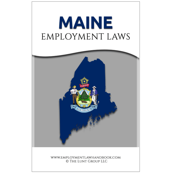 Maine Employment Laws_sq from Employment Law Handbook.com