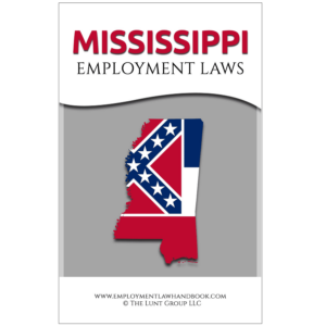 Mississippi Employment Laws_sq from Employment Law Handbook.com