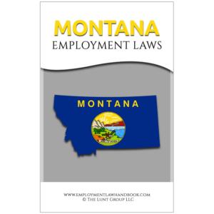 Montana Employment Laws_sq from Employment Law Handbook.com