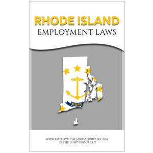 Rhode_Island Employment Laws_sqh from Employment Law Handbook.com