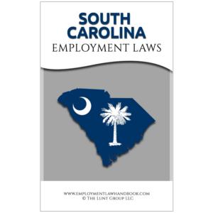 South_Carolina Employment Laws_sq from Employment Law Handbook.com