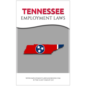 Tennessee Employment Laws_sq from Employment Law Handbook.com